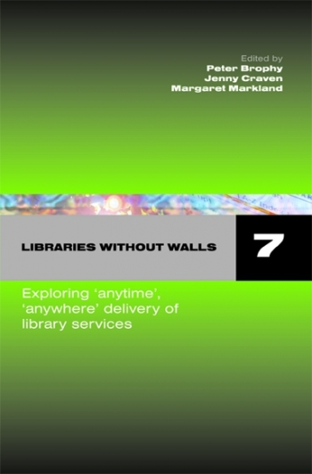 Jacket image for Libraries Without Walls 7