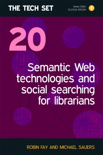 Jacket image for Semantic Web Technologies and Social Searching for Librarians