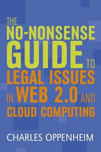 Jacket image for The No-nonsense Guide to Legal Issues in Web 2.0 and Cloud Computing