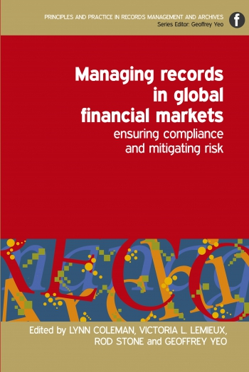 Jacket image for Managing Records in Global Financial Markets
