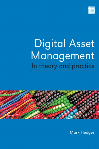 Jacket image for Digital Asset Management in Theory and Practice