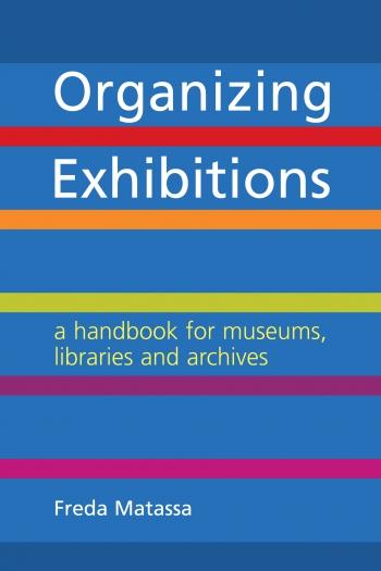 Jacket image for Organizing Exhibitions